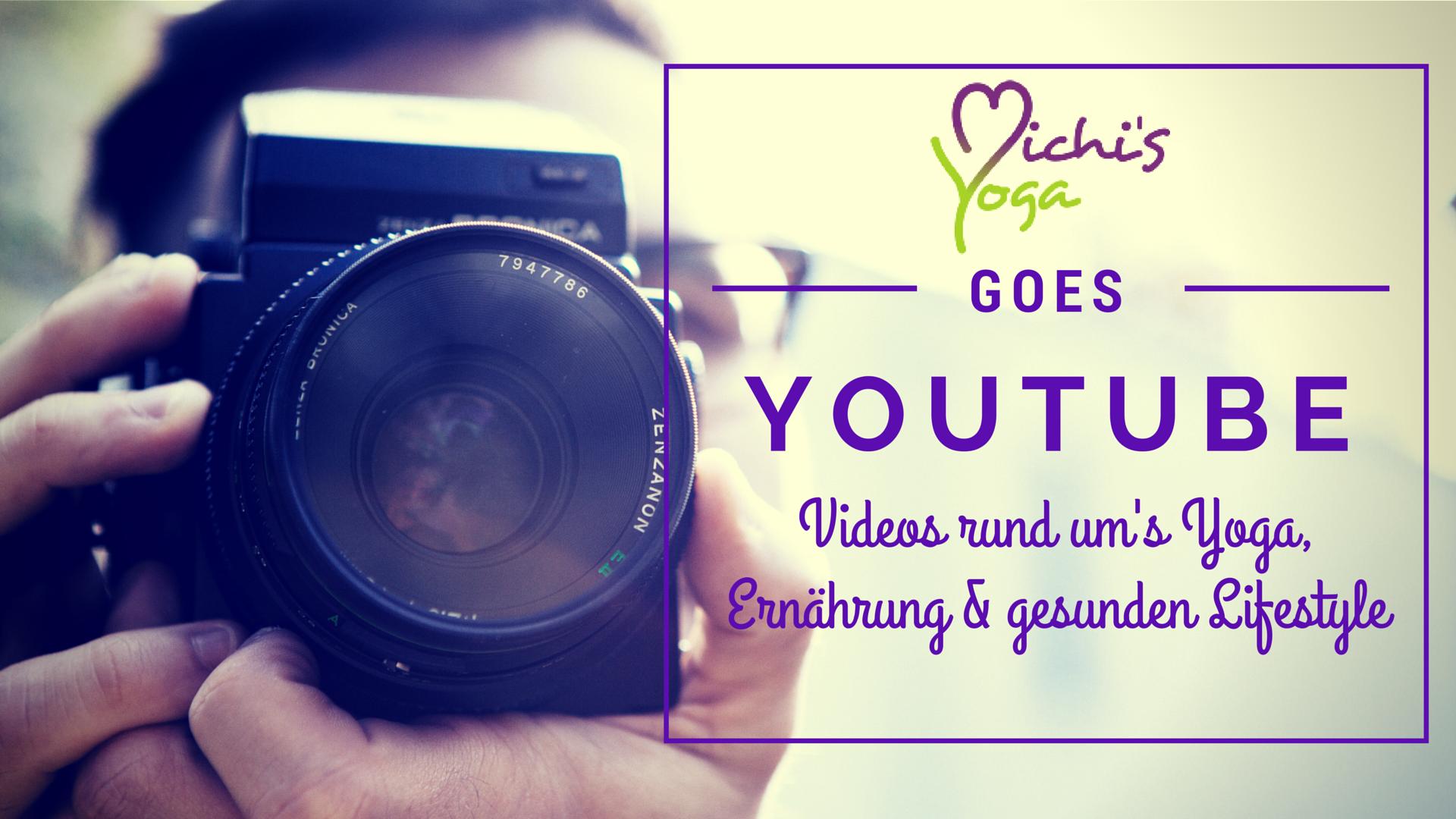 Michi's Yoga goes YOUTUBE!