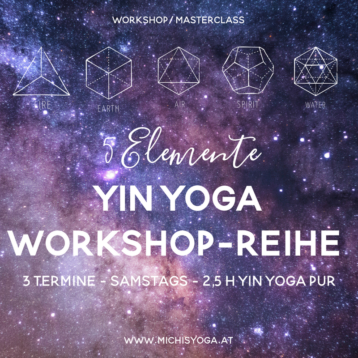 Yin Yoga Workshop-Reihe: 5 Elemente