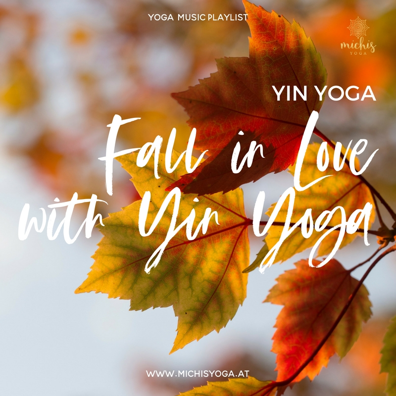 "Playlist: Yin Yoga ""Fall in Love with Yin Yoga"""