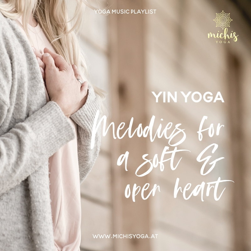 Playlist: YIN Yoga – Melodies for a soft & open heart